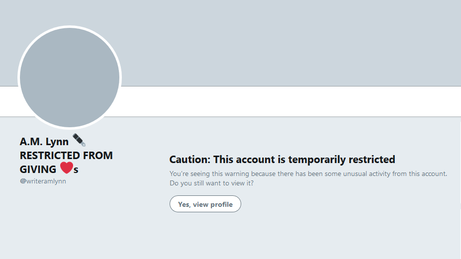"Blanked-out profile with message from Twitter: ""Caution: This account is temporarily restricted"""
